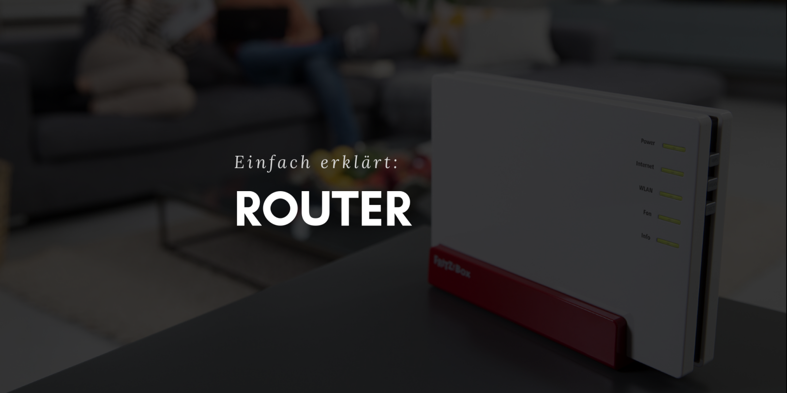 Router - Was ist das? Einfach erklärt
